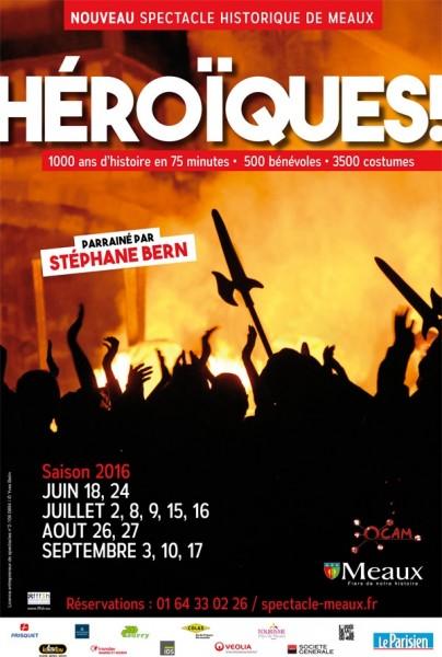 Héroïques, nouveau Spectacle Historique de Meaux