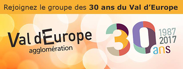 30 ans Val d'Europe
