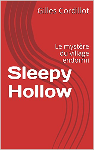 Sleepy Hollow de Gilles Cordillot