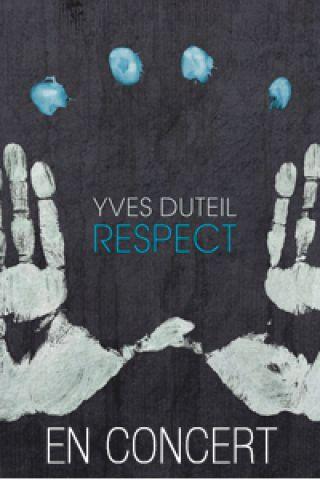 Respect Yves Duteil 2018